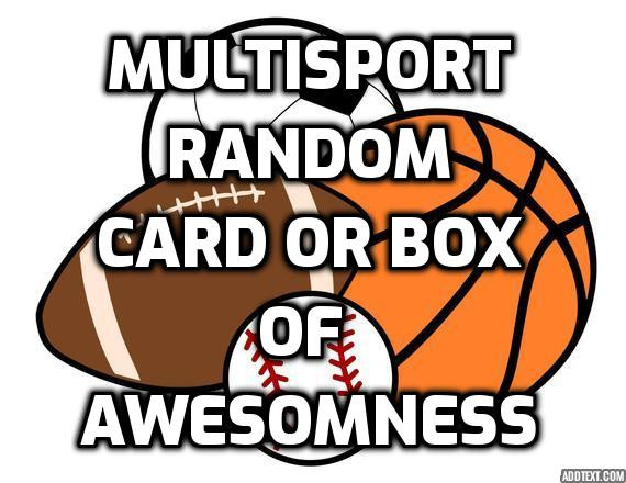 Multisport Random Card or Box of Awesomeness - Guaranteed Hit